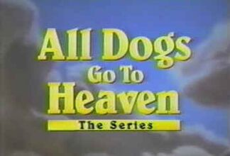 All Dogs Go to Heaven - The Series (title card).jpg